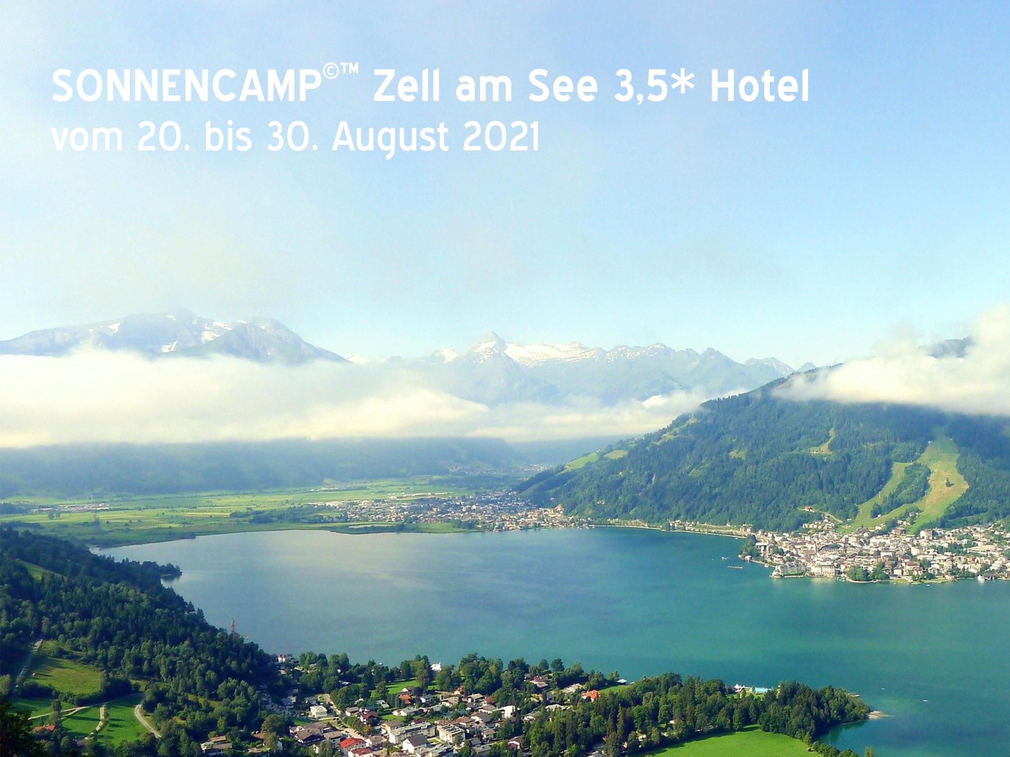 SONNENCAMP©™ Zell am See - im 3,5* Hotel   20.08. - 30.08.2021   Gesamtbetrag 1510,00€