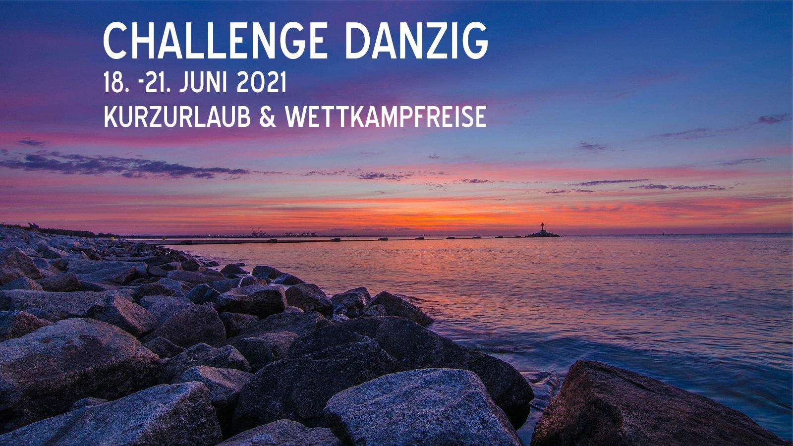 Challenge Danzig Polen - 18. bis 21. Juni 2021 Transfer